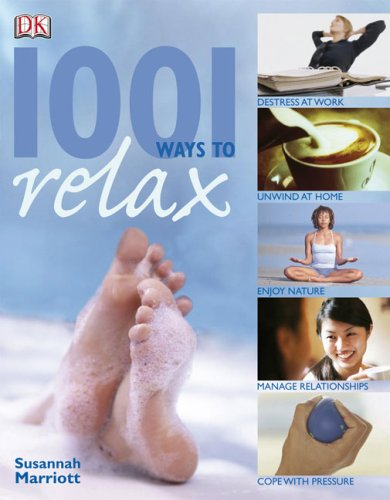 1001 Ways to Relax: Susannah Marriott