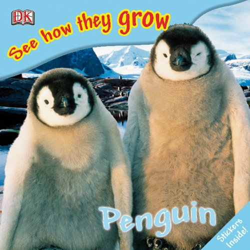 9780756633714: Penguin (See How They Grow)