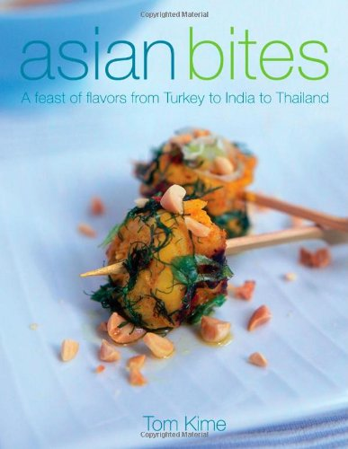 9780756633844: Asian Bites: A Feast of Flavors from Turkey to India to Japan