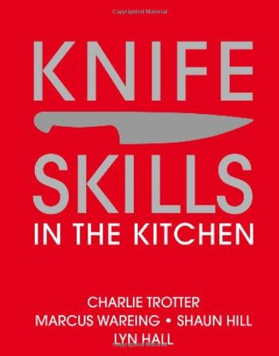 9780756633912: Knife Skills: In the Kitchen