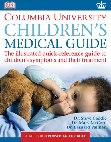 9780756633998: Children's Medical Guide (Columbia University Children's Medical Guide)