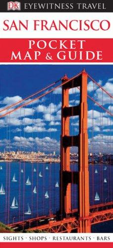 Pocket Map and Guide San Francisco (Eyewitness Travel Guides): DK Publishing