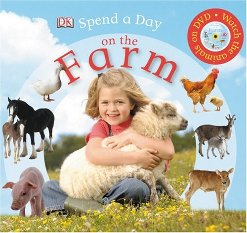9780756634339: Spend A Day On The Farm