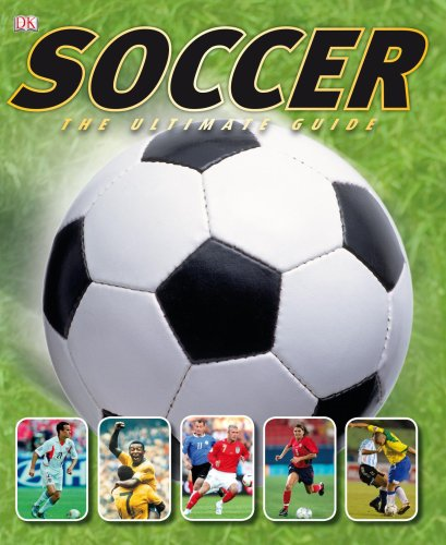 9780756634346: Soccer: The Ultimate Guide