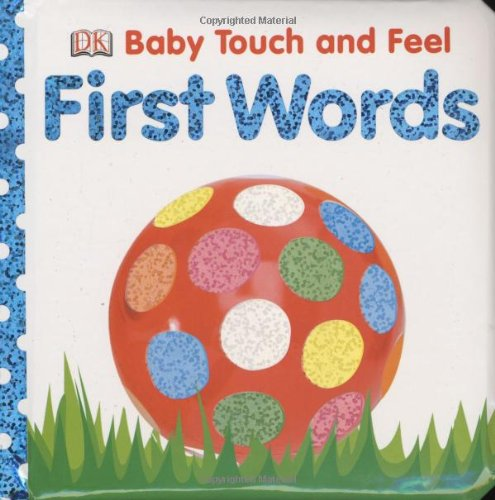 9780756634667: First Words (BABY TOUCH & FEEL)
