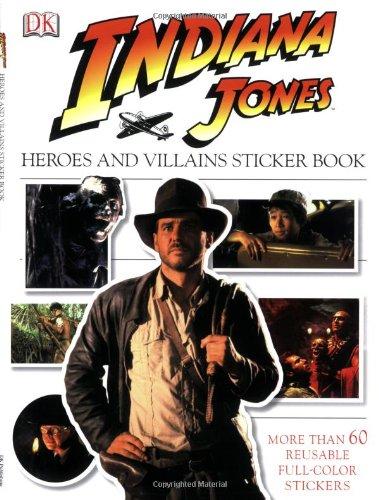 9780756634995: Ultimate Sticker Book: Indiana Jones: Heroes and Villains (Ultimate Sticker Books)