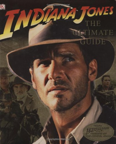 9780756635008: Indiana Jones: The Ultimate Guide