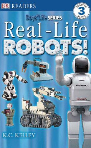 Real-Life Robots (Dk Readers, Level 3) (DK Reader - Level 3): DK Publishing