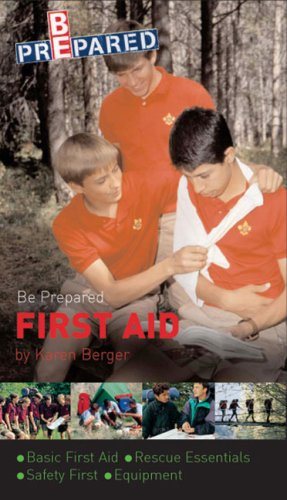 Boy Scouts of America's Be Prepared First Aid