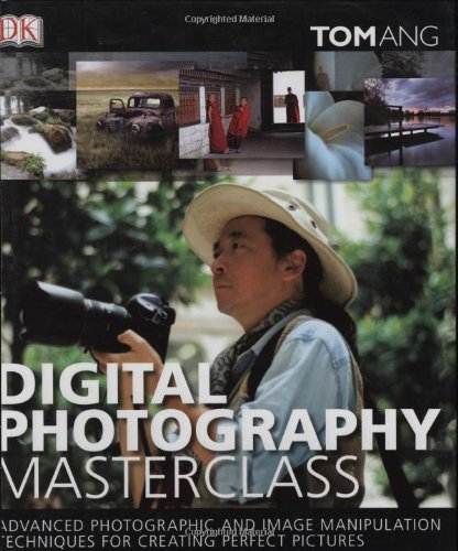 9780756636722: Digital Photography Masterclass