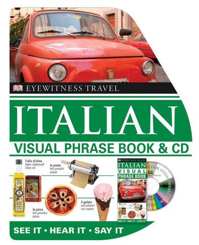 9780756636845: Visual Phrase Book and CD: Italian (Dk Eyewitness Travel Visual Phrase Books)
