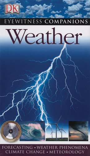 9780756636869: Eyewitness Companions: Weather (Eyewitness Companion Guides)