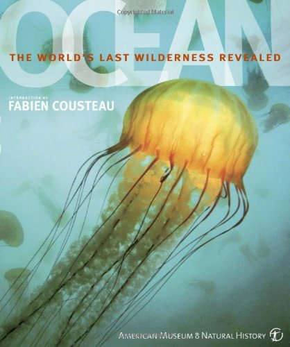 9780756636920: Ocean: The World's Last Wilderness Revealed (American Museum of Natural History)