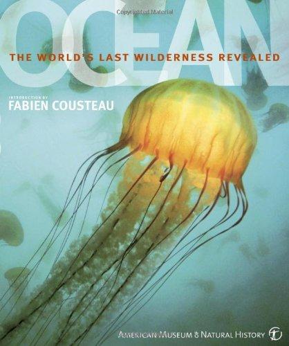 9780756636920: Ocean: The World's Last Wilderness Revealed