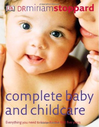 9780756636944: Complete Baby & Child Care
