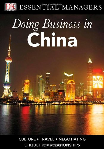 9780756637071: DK Essential Managers: Doing Business in China