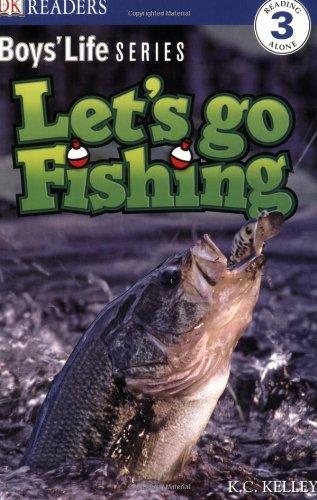 DK Readers: Boys' Life Series: Let's Go Fishing: DK Publishing