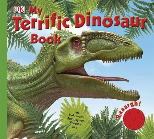 My Terrific Dinosaur Book: DK Publishing