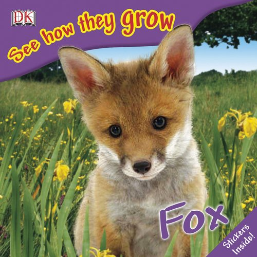 9780756637637: Fox (See How They Grow)