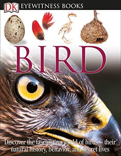 9780756637682: Bird (DK Eyewitness Books)