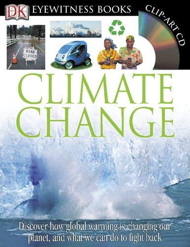 9780756637712: Climate Change (DK Eyewitness Books)