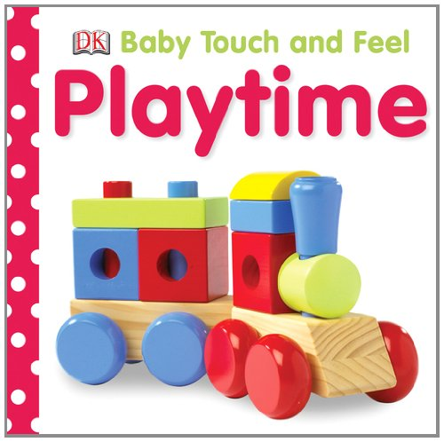 9780756638344: Playtime (Baby Touch & Feel)