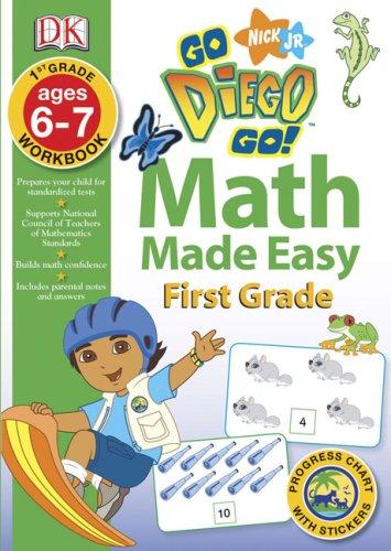 9780756638481: Math Made Easy: Go, Diego, Go! First Grade Workbook