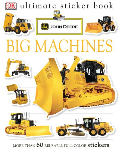 Ultimate Sticker Book: John Deere: Big Machines (Ultimate Sticker Books): DK Publishing