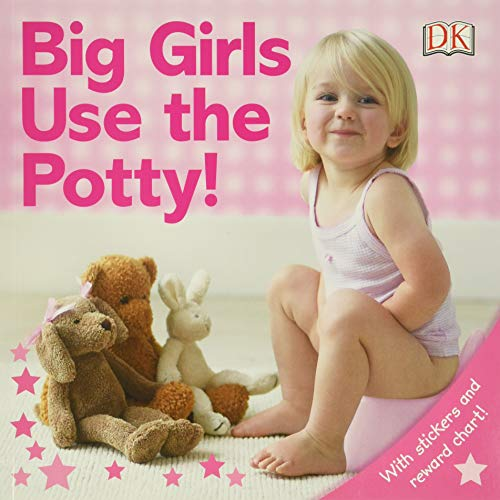 9780756639280: Big Girls Use the Potty! [With Stickers]