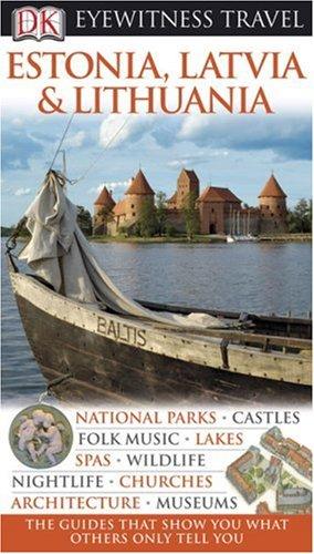 9780756639532: Estonia, Latvia, and Lithuania (Eyewitness Travel Guides)
