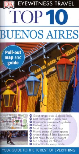 9780756639549: Top 10 Buenos Aires (Eyewitness Top 10 Travel Guides)