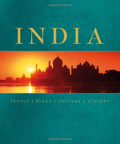 India: People, Places, Culture, History: ERALY, Abraham, KHAN, Yasmin, MICHELL, George, & SARAN...