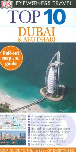 9780756639853: Top 10 Dubai & Abu Dhabi [With Pull-Out Map] (Dk Eyewitness Top 10 Travel Guides)