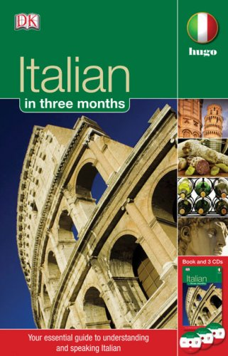 9780756639907: Italian in Three Months Book and CD (Hugo)