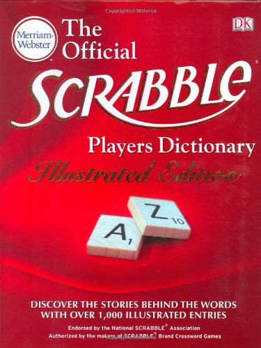 9780756639990: The Merriam-Webster Official Scrabble Players Dictionary, Illustrated Edition