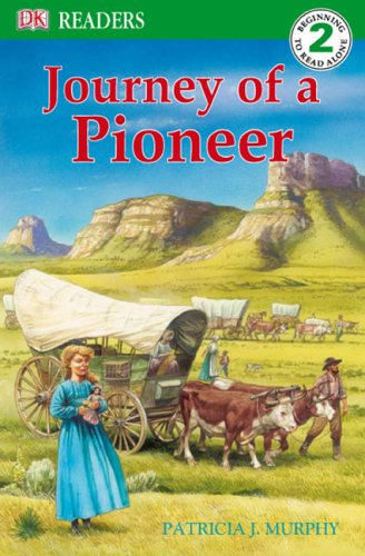 9780756640040: DK Readers L2: Journey of a Pioneer