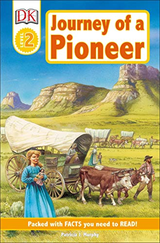 9780756640057: DK Readers L2: Journey of a Pioneer