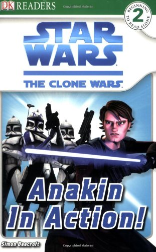 Anakin in Action! (Star Wars: The Clone Wars)