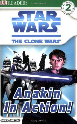 Anakin in Action! (Star Wars: The Clone Wars): Beecroft, Simon