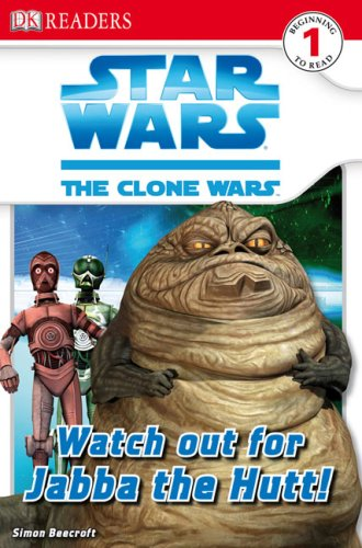 9780756640842: Watch Out for Jabba the Hutt! (Dk Readers. Level 1)