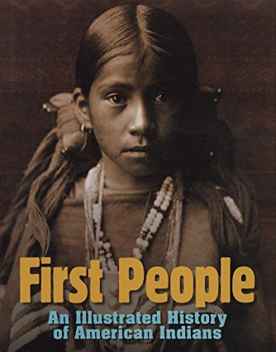 9780756640927: First People: An Illustrated History of American Indians