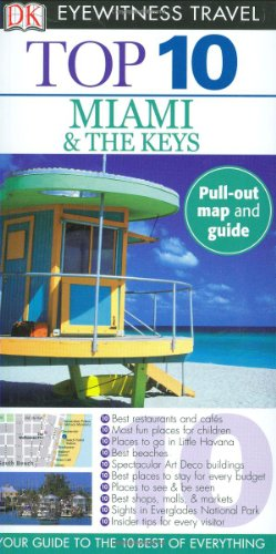 9780756640958: Top 10 Miami and the Keys (EYEWITNESS TOP 10 TRAVEL GUIDE)