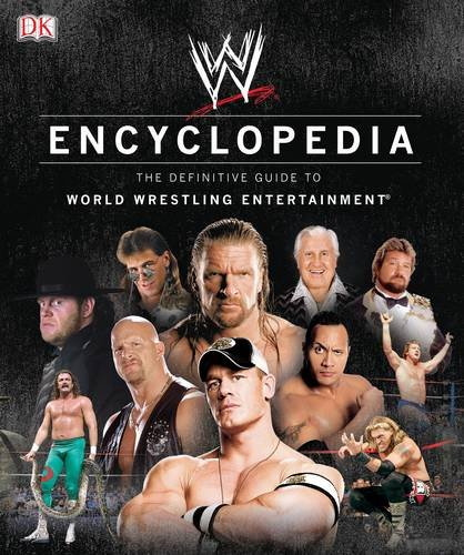 9780756641900: WWE Encyclopedia - The Definitive Guide to World Wrestling Entertainment