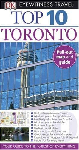 9780756642372: Top 10 Toronto (Eyewitness Top 10 Travel Guides)
