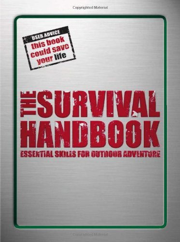 9780756642792: The Survival HandBook: Essential Skills for Outdoor Adventure