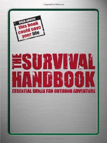 9780756642792: The Survival Handbook: Essential Skills for Outdoor Adventure