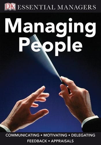9780756642860: Managing People (DK Essential Managers)