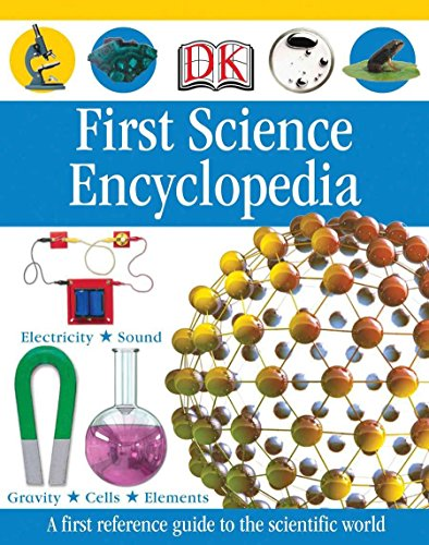 9780756642969: First Science Encyclopedia (DK First Reference)