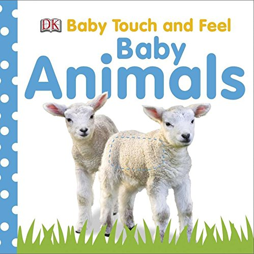 9780756643010: Baby Touch and Feel: Baby Animals (Baby Touch & Feel)
