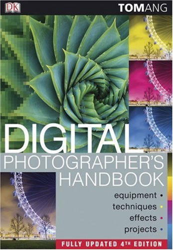 9780756643102: Digital Photographer's Handbook, 4th Edition